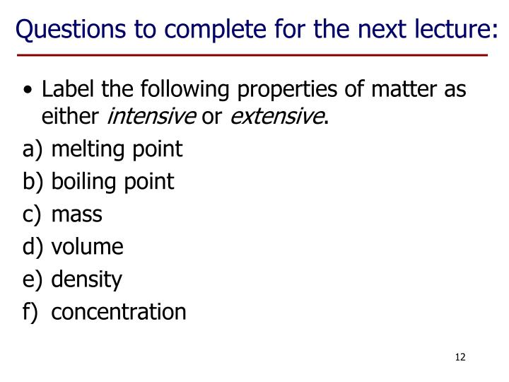 Questions to complete for the next lecture