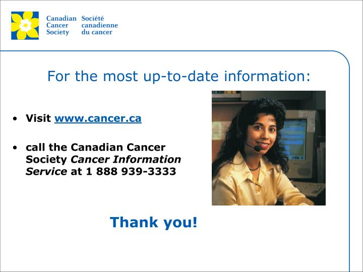 For the most up-to-date information:
