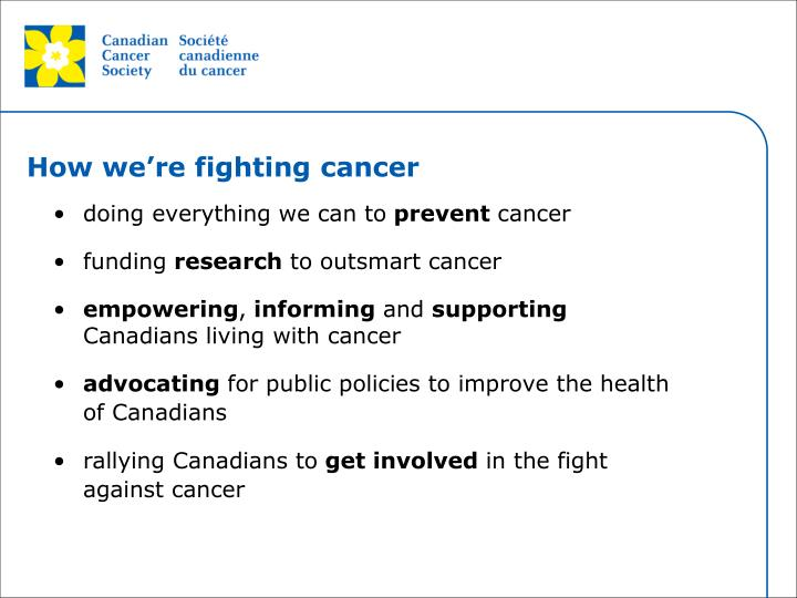 How we're fighting cancer