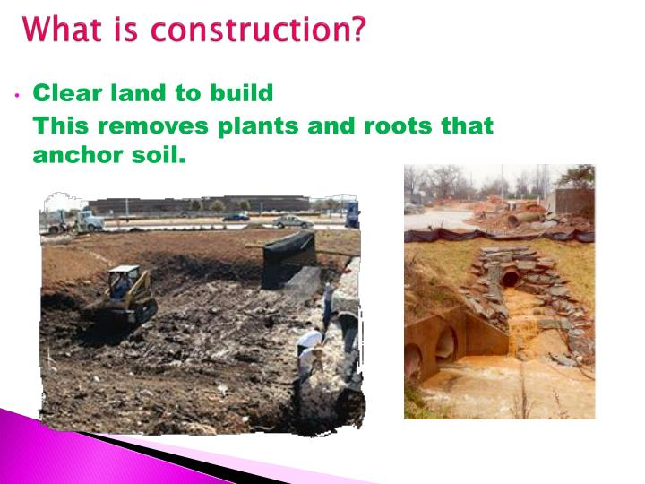 What is construction?
