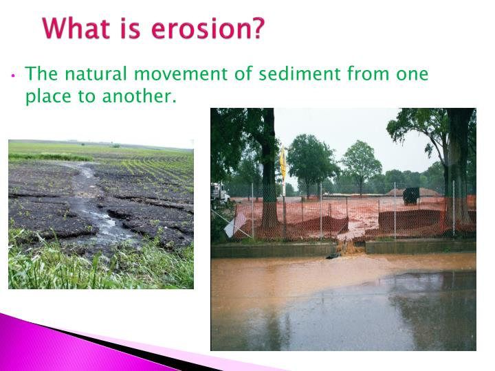 What is erosion