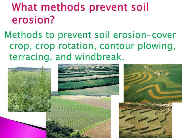 What methods prevent soil