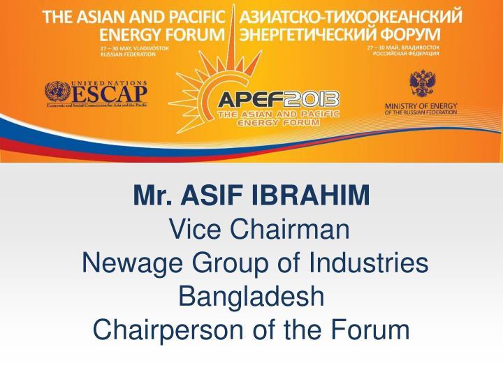 Mr. ASIF IBRAHIM