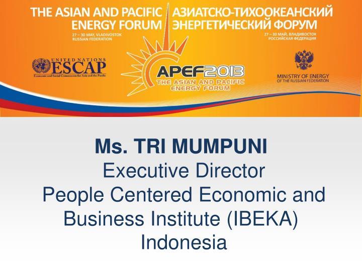 Ms. TRIMUMPUNI
