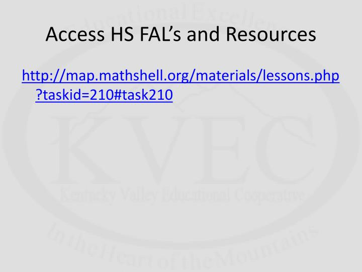 Access HS FAL's and Resources