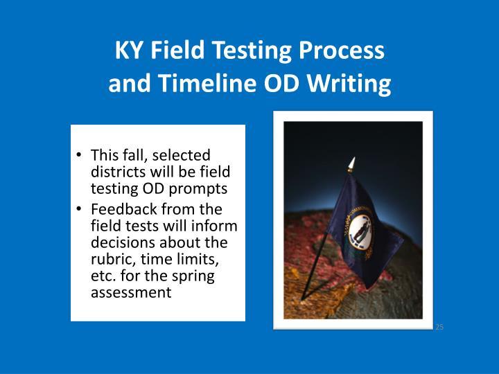 KY Field Testing Process
