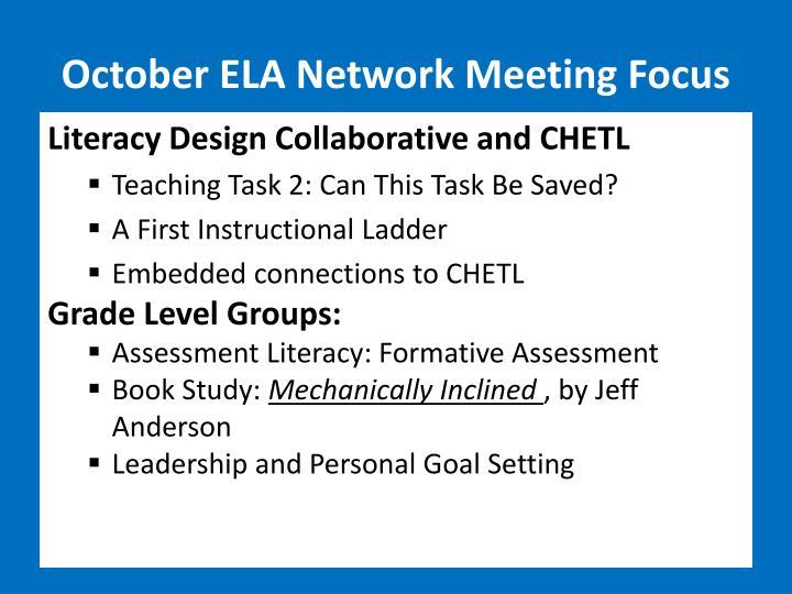 October ELA Network Meeting Focus