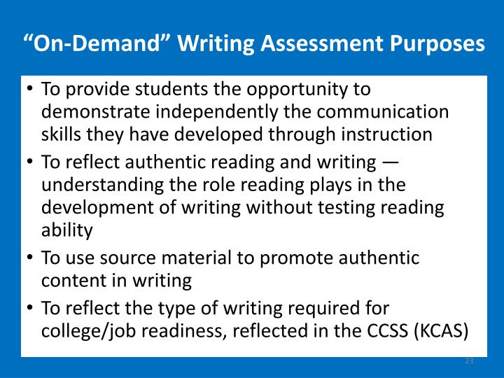 """On-Demand"" Writing Assessment Purposes"