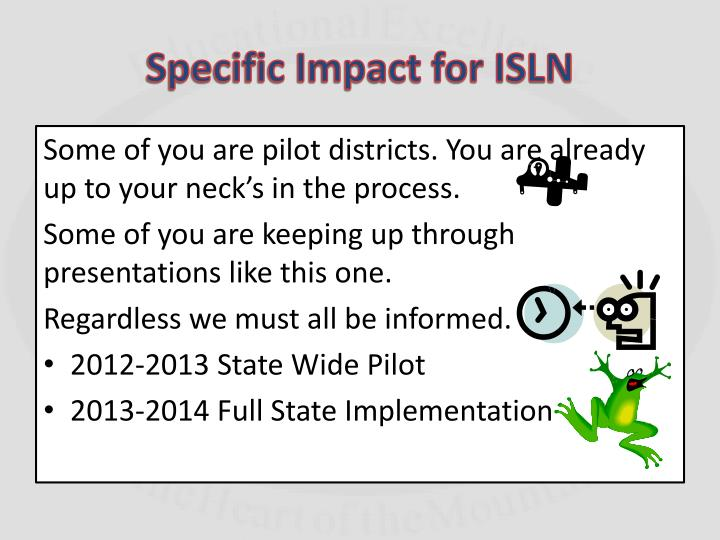 Specific Impact for ISLN