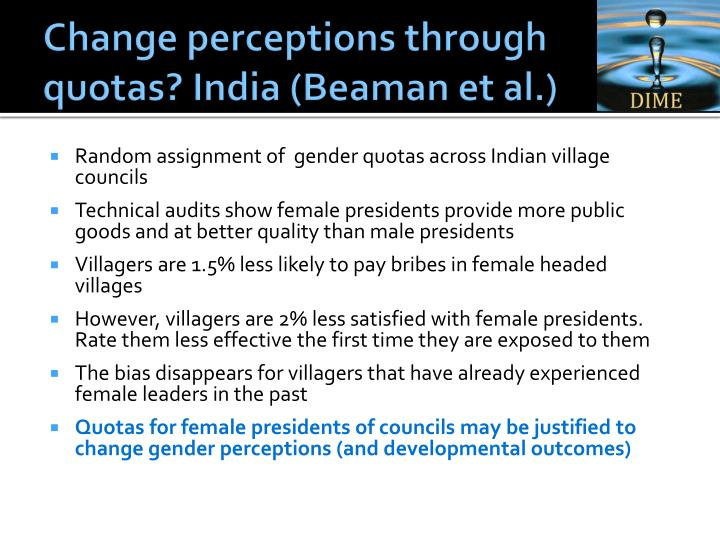 Change perceptions through quotas? India (