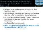 strengthening female property rights good for growth ghana goldstein udry 2008