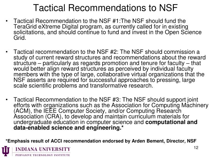 Tactical Recommendations to NSF
