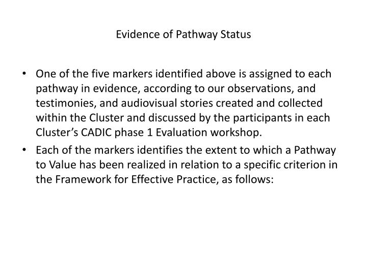 Evidence of Pathway Status