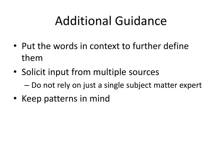Additional Guidance