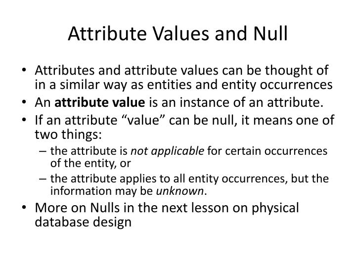 Attribute Values and Null