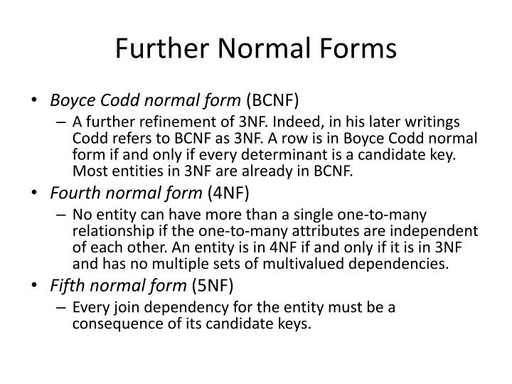 Further Normal Forms