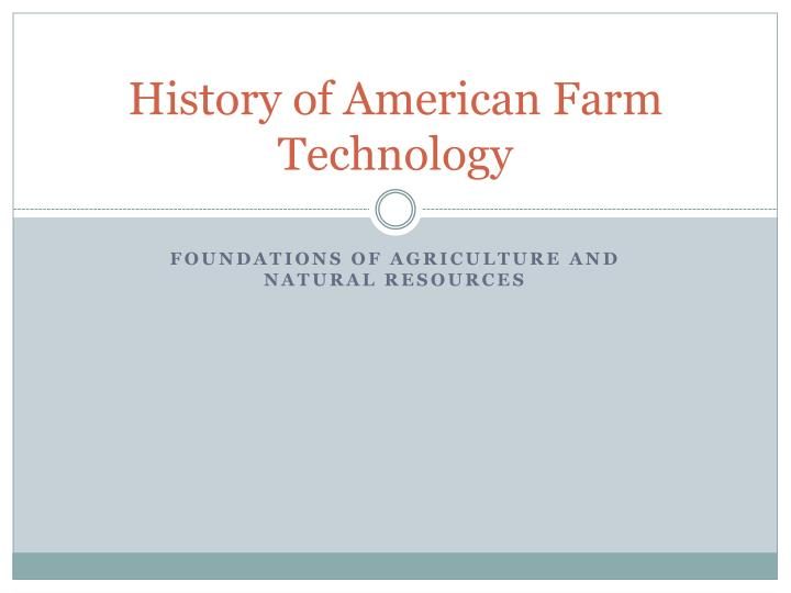 History of american farm technology