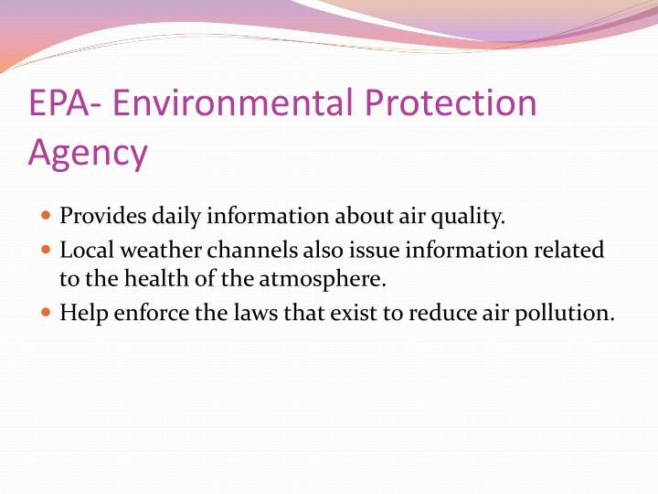 EPA- Environmental Protection Agency