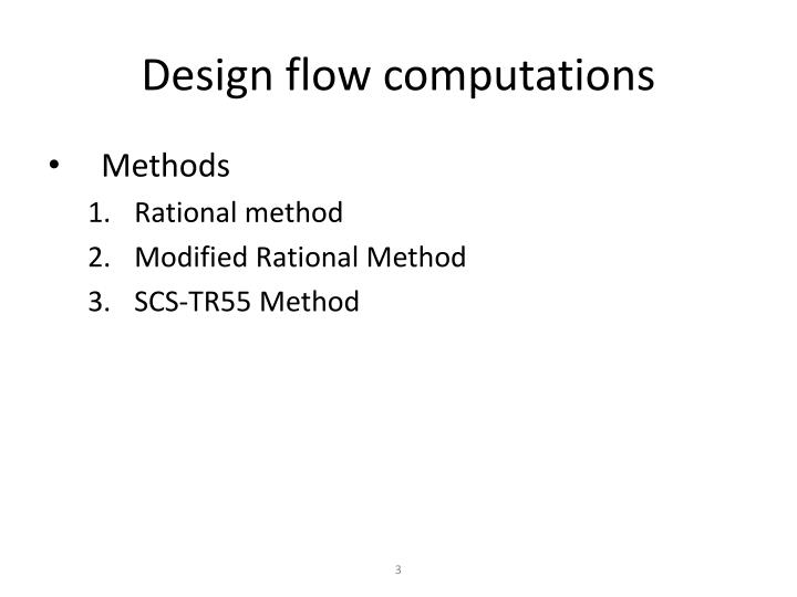 Design flow computations