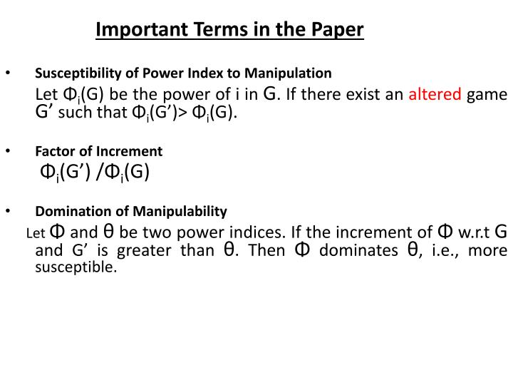 Susceptibility of Power Index to Manipulation