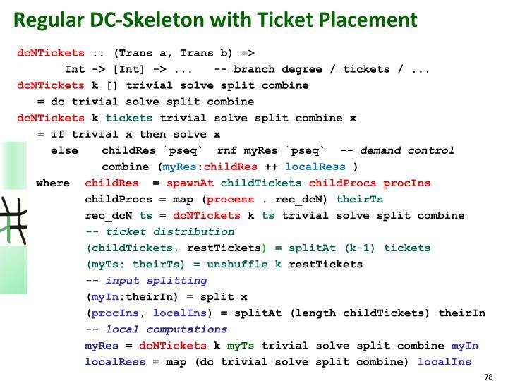 Regular DC-Skeleton