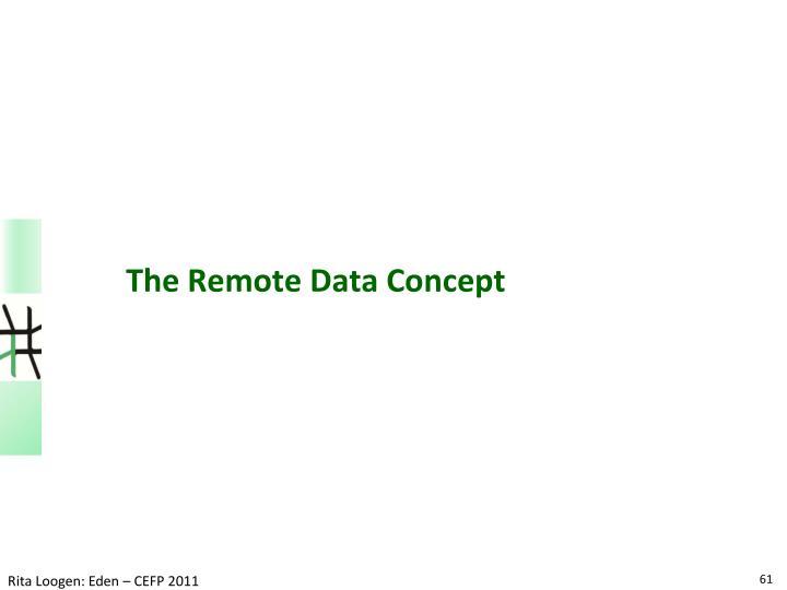 The Remote Data