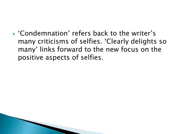 'Condemnation' refers back to the writer's many criticisms of