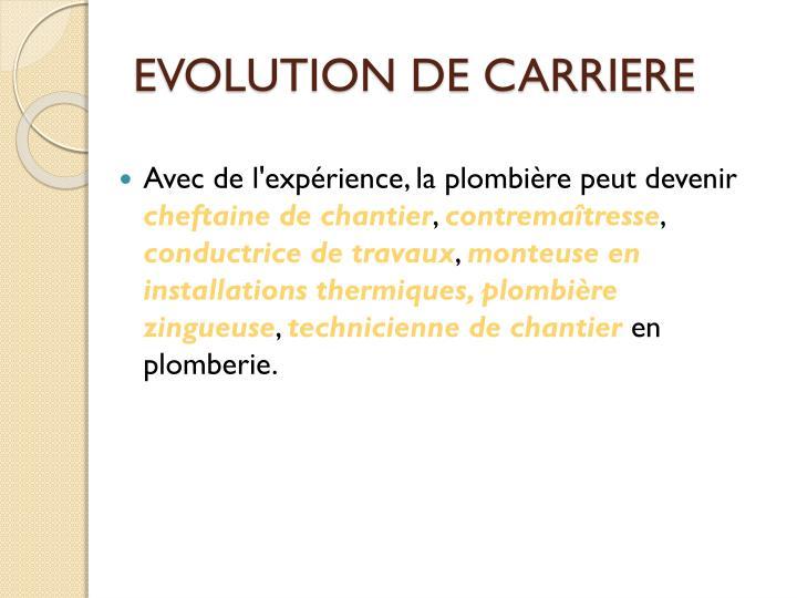 EVOLUTION DE CARRIERE