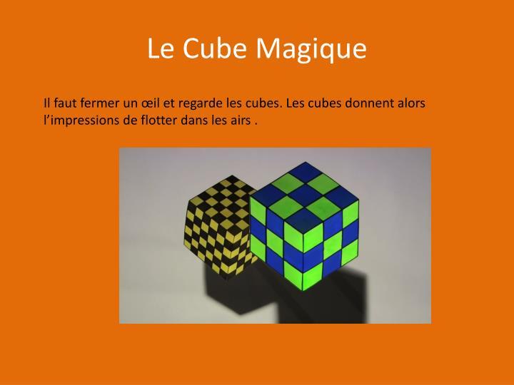 Le Cube Magique