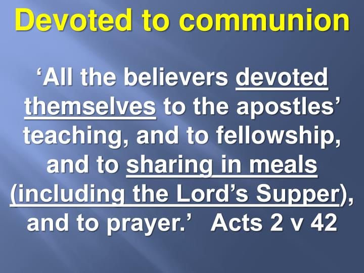 Devoted to communion