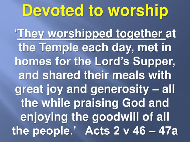Devoted to worship