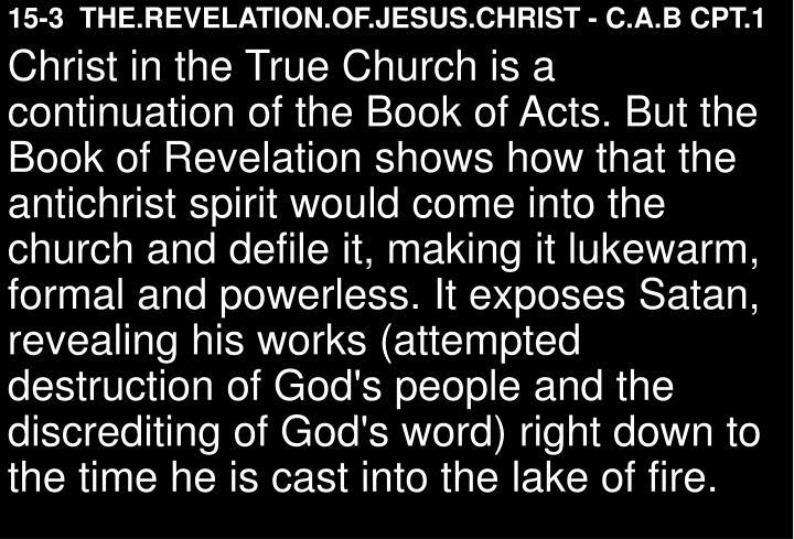 15-3  THE.REVELATION.OF.JESUS.CHRIST - C.A.B