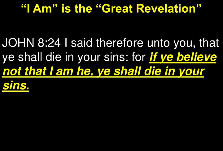 """""""I Am"""" is the """"Great Revelation"""""""