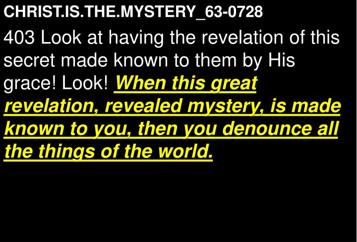 CHRIST.IS.THE.MYSTERY_63-0728