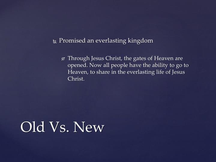 Promised an everlasting kingdom