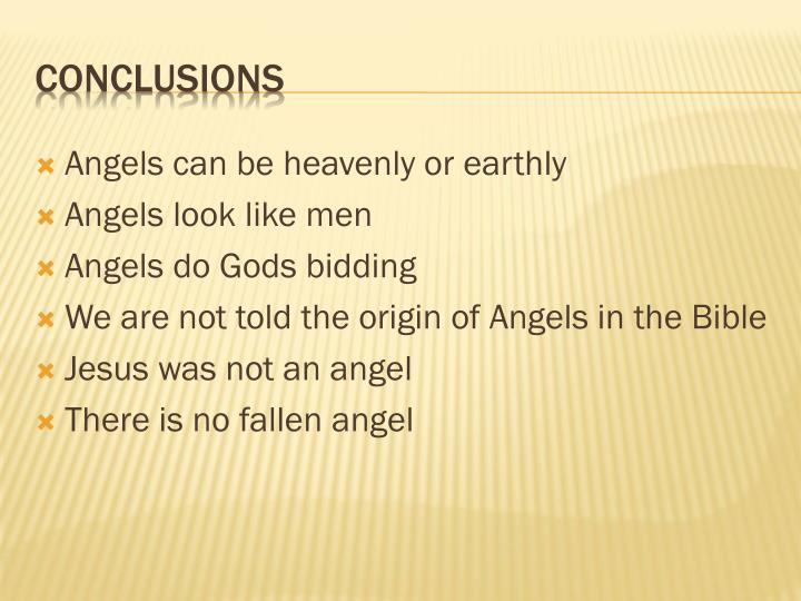 Angels can be heavenly or earthly