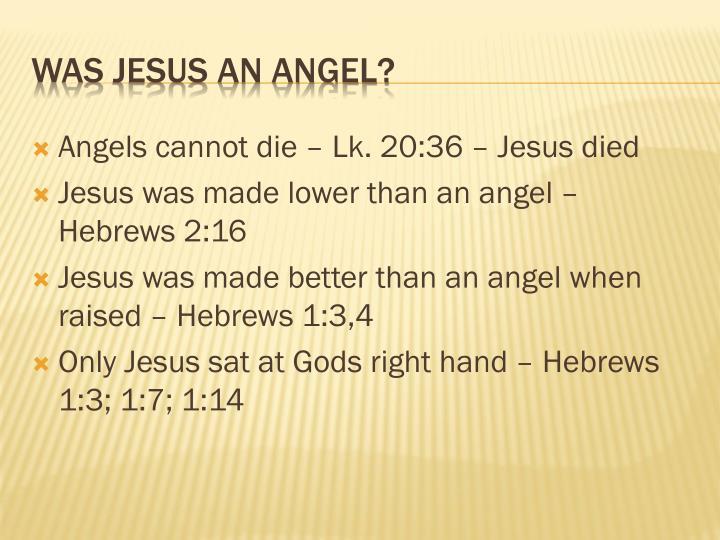 Angels cannot die –