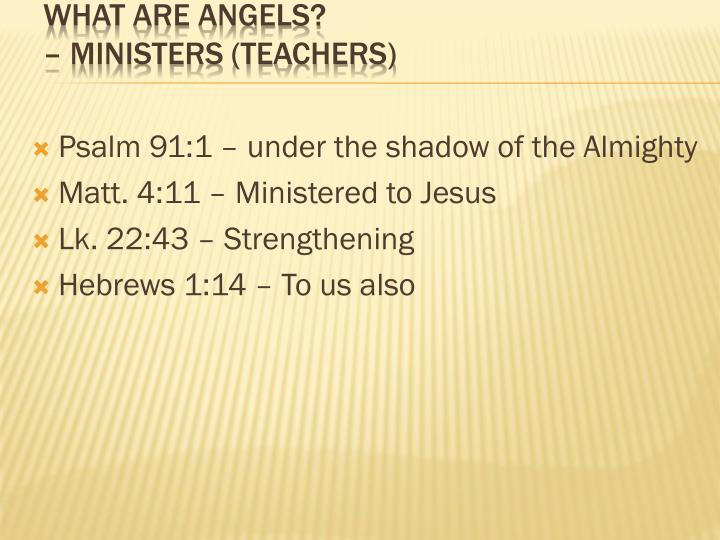 Psalm 91:1 – under the shadow of the Almighty