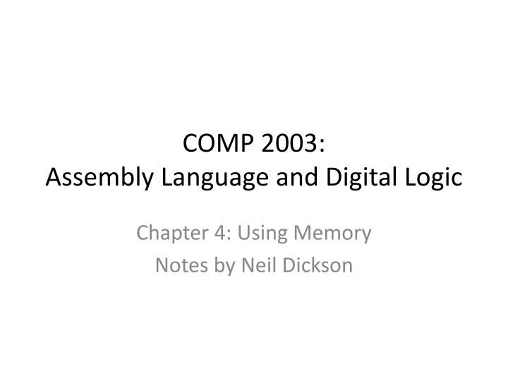 Comp 2003 assembly language and digital logic