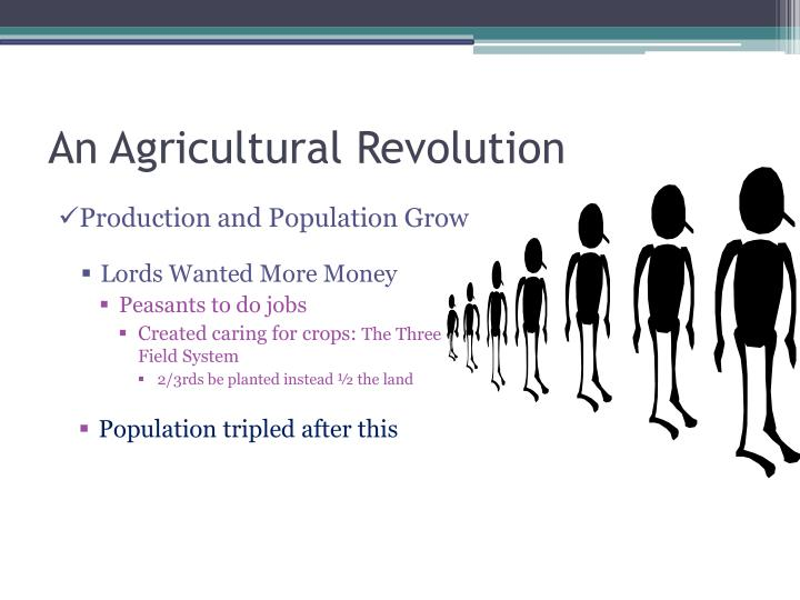 An agricultural revolution1