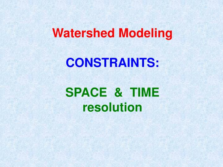 Watershed Modeling