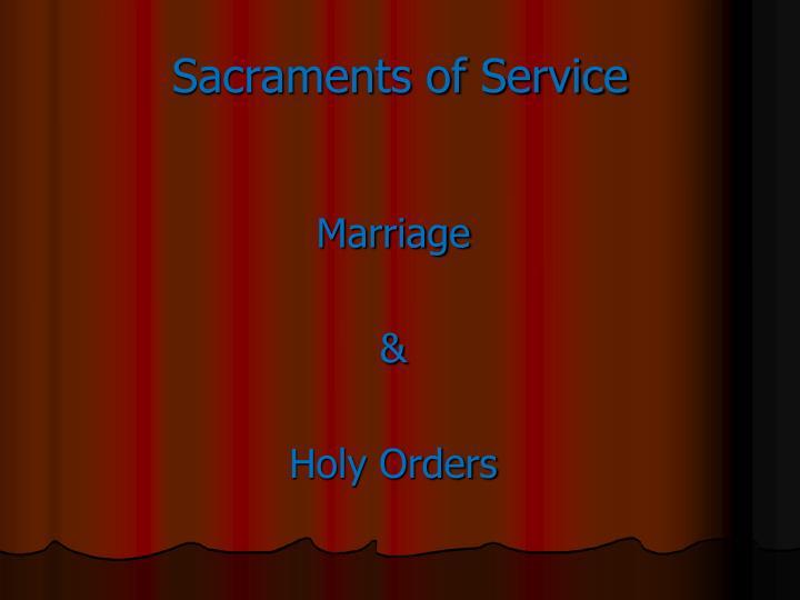 Sacraments of Service