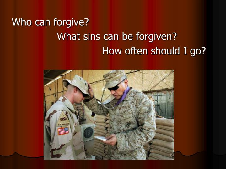 Who can forgive?