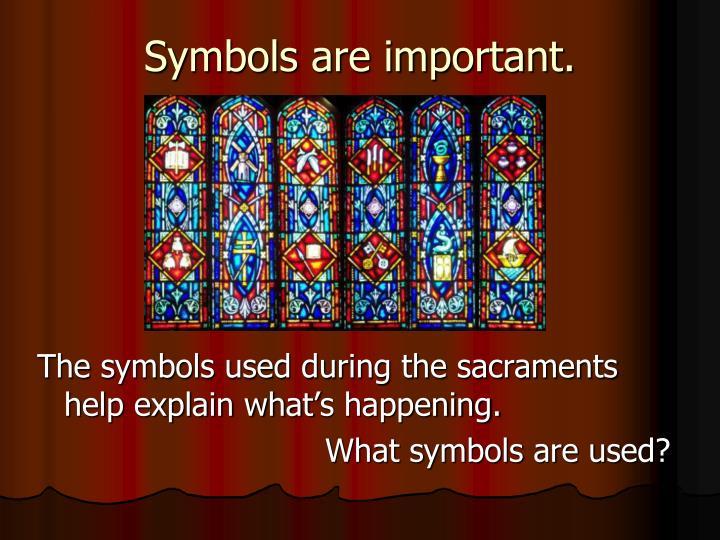 Symbols are important.