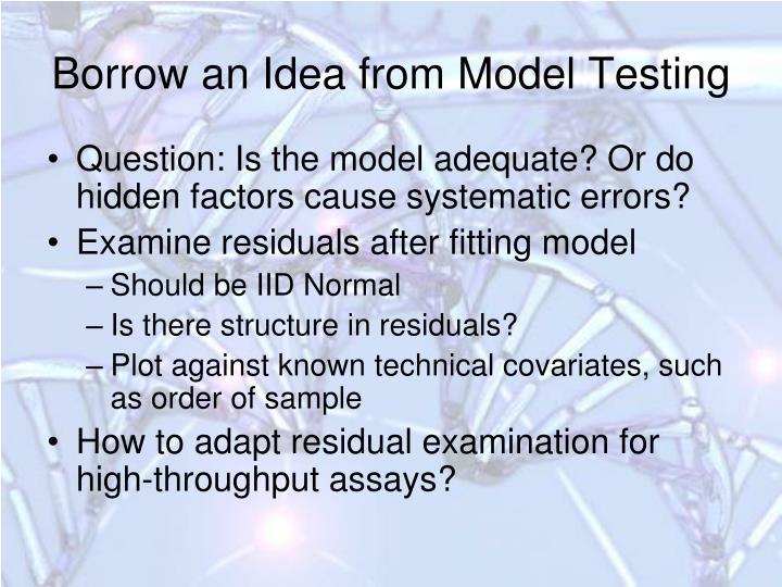 Borrow an Idea from Model Testing
