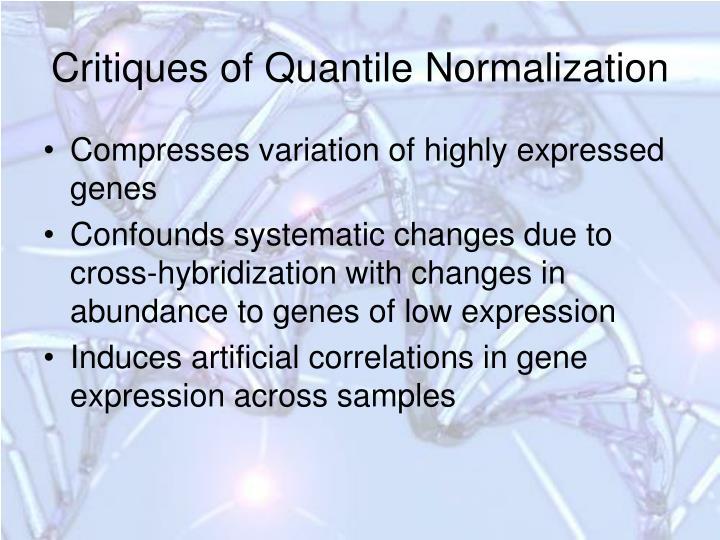 Critiques of Quantile Normalization