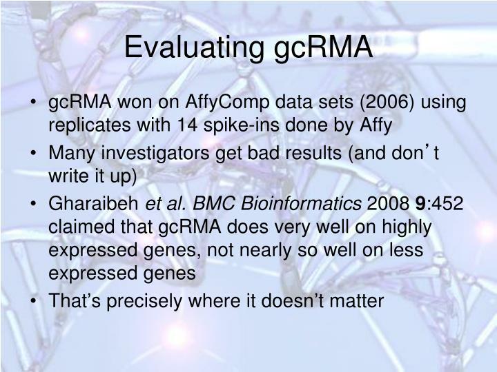 Evaluating gcRMA