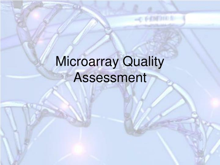 Microarray Quality Assessment