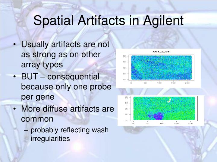 Spatial Artifacts in Agilent