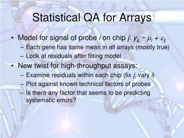 Statistical QA for Arrays